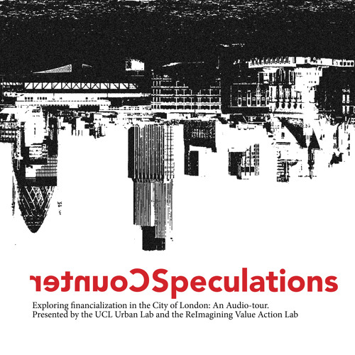 Counterspeculations 10: A post-financial London Imaginary with Steven Taylor