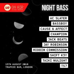 Cause & Affect B2B Taiki Nulight - UKF On Air x Night Bass 2018