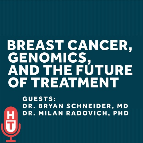 Breast Cancer, Genomics, and the Future of Treatment