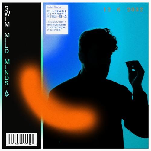 Mild Minds - SWIM EP