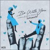 Cadmium - Be With You (feat. Grant Dawson) (Instrumental)