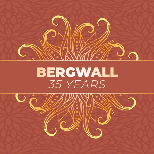 Bergwall - 35 Years ✭ FREE DOWNLOAD ✭