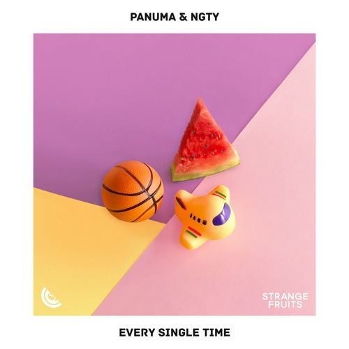 Panuma & NGTY - Every Single Time 🍉