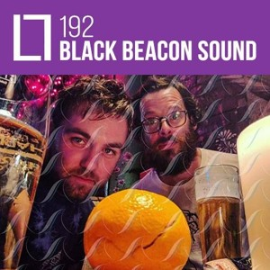 Loose Lips Mix Series - 192 - Black Beacon Sound