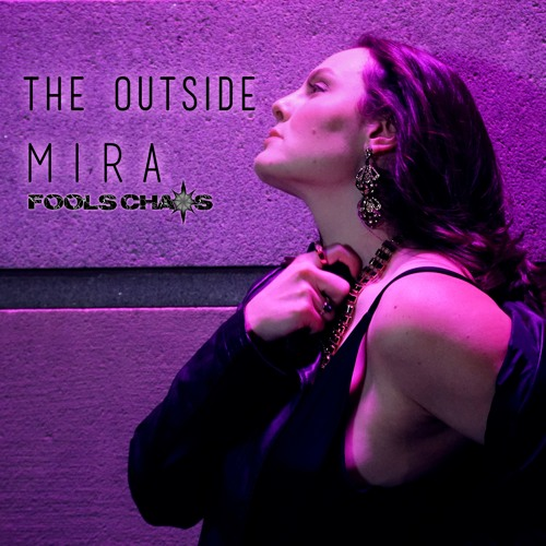 The Outside (Mira and Fool's Chaos)