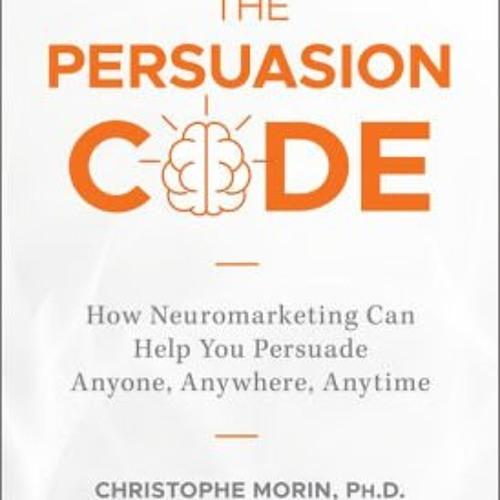 Persuasion Code Neuro Marketing