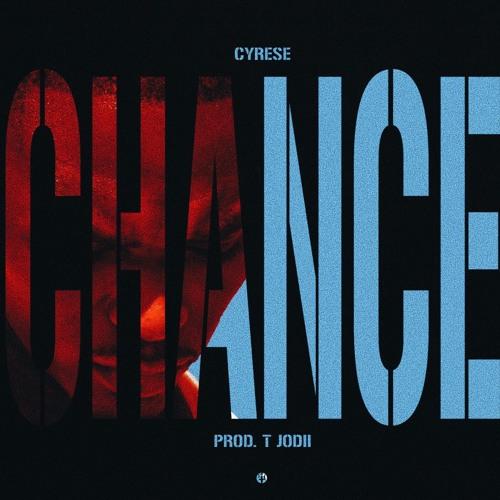 CHANCE (Prod. T Jodii)
