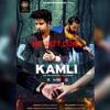 Kamli - Sid Mr Rapper - DJ Danny 320kbps(Latest Punjabi Song 2018 )