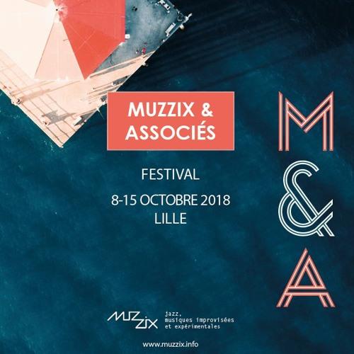 Radio Campus Lille - Jazz à l'âme 02/10/2018 - Muzzix & Associés