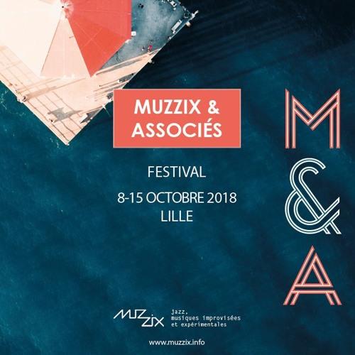 Radio Campus Lille - Musique aux pieds - 03/10/2018 - Muzzix & Associés