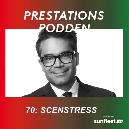 70: Scenstress - David Batra