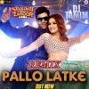 Pallo Latke Remix Ft Jyotica Tangri And Djtamim Mp3