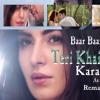 Teri Khair Mangdi - Karaoke (With Lyrics) - Baar Baar Dekho - By DJ Hasnain