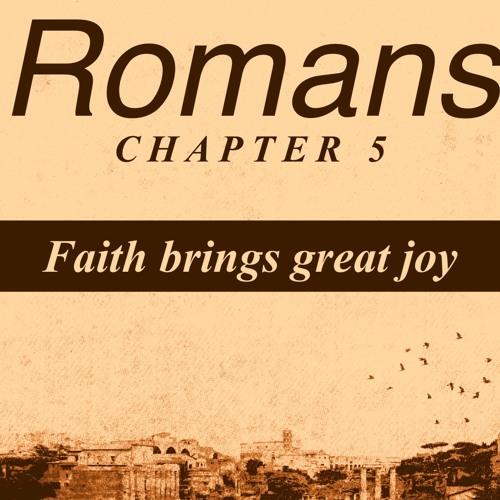 Faith brings great joy - Romans 5 - 30th Sep 2018 AM - Pastor Nick Serb