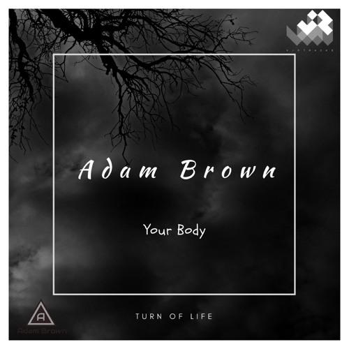 VTRBL18005 Adam Brown - Your Body (sample)