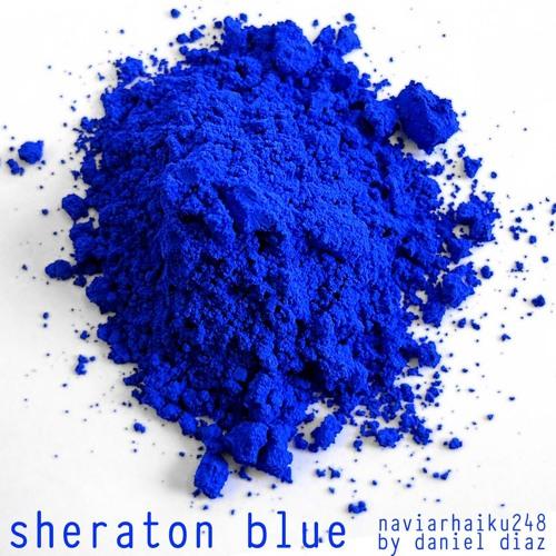 Sheraton Blue (naviarhaiku248)
