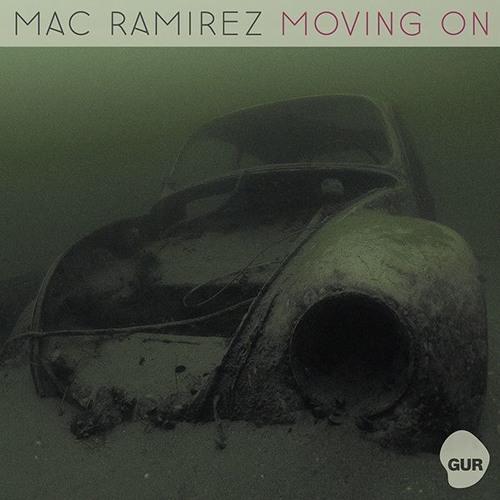 Mac Ramirez - Moving On (Original Mix) Scloud