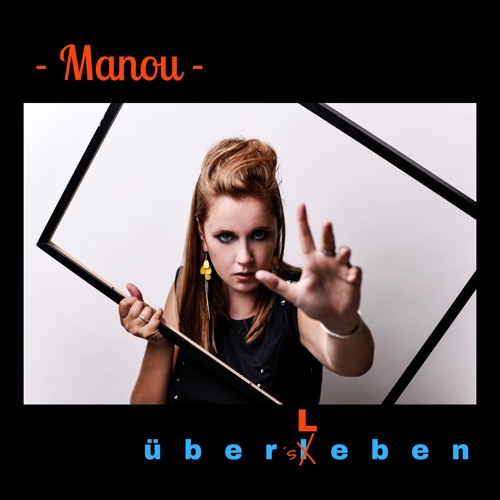 "Manou Demoversion Album ""über´s Leben"""