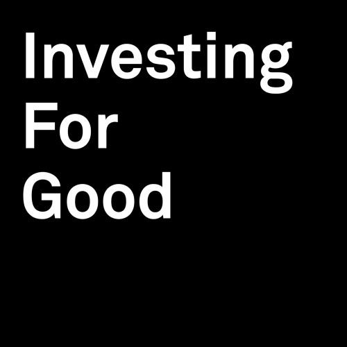 E02 - Investing for good