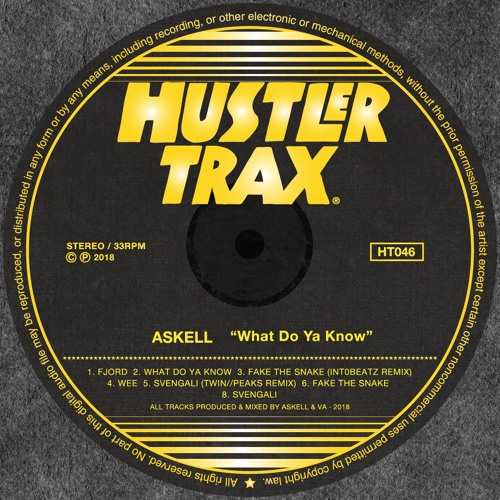 [HT046] Askell - What Do Ya Know EP Incl. Intr0beatz & Twin//Peaks Rmx