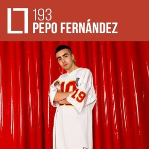 Loose Lips Mix Series - 193 - Pepo Fernández