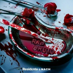 Residente Feat. Nach - Rap Bruto
