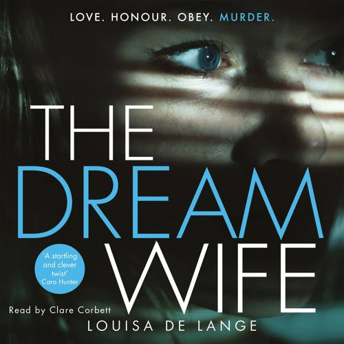 The Dream Wife by Louisa de Lange, read by Clare Corbett