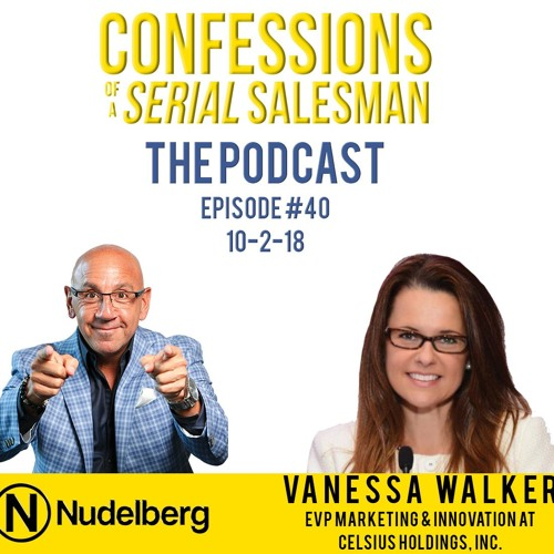 Confessions of a Serial Salesman The Podcast with Vanessa Walker, Founder of Millennial Brands