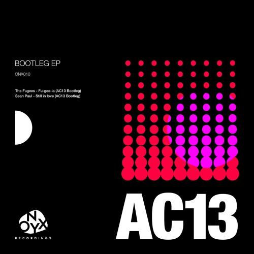 Fugees - Fu-Gee-La (AC13 bootleg) + Sean Paul - Still In Love (AC13 bootleg) 2019 [EP]