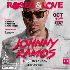 FRI 12TH OCT JOHNNY RAMOS LIVE IN LONDON
