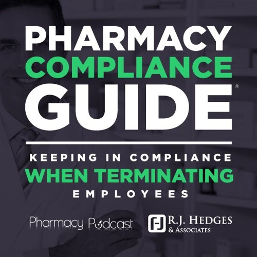 Keeping in Compliance when Terminating Employees  - PPN Episode 693