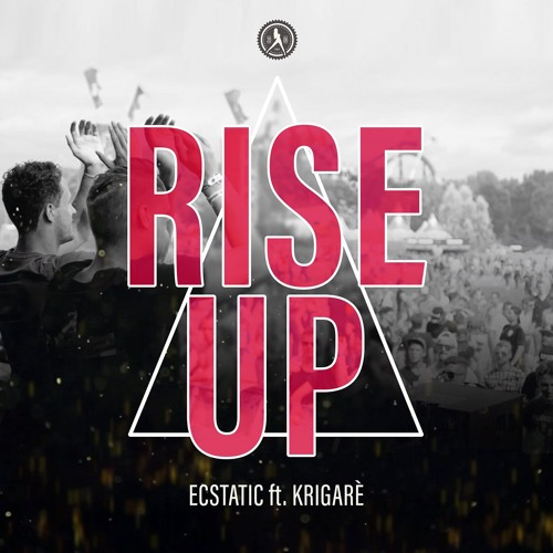 Rise Up (Ft. Krigarè)