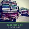 Bari khol ke - Surinder Shinda (Dj A-Vee Remix)