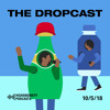 The Dropcast #29: This Is Ye-merica