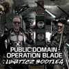 Public Domain - Operation Blade (LUNATICZ Bootleg) [FREE DOWNLOAD]