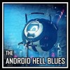 Harry101UK - The Android Hell Blues - [feat. The Stupendium]