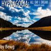 008 - Hypagogia (All Day I Dream Tribute Mix)