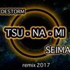 Destorm (TSUNAMI - SEIMA REMIX) Extended version 124 BPM