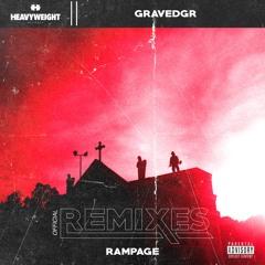 GRAVEDGR - RAMPAGE (Schade Remix)