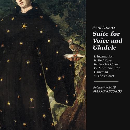 """Slow Dakota - """"Suite for Voice and Ukulele"""" (EP)"""