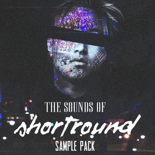 Sounds Of Shortround Sample Pack by Short Round | Free Listening on