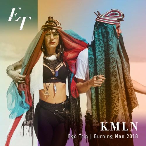 KMLN at Ego Trip - Burning Man 2018
