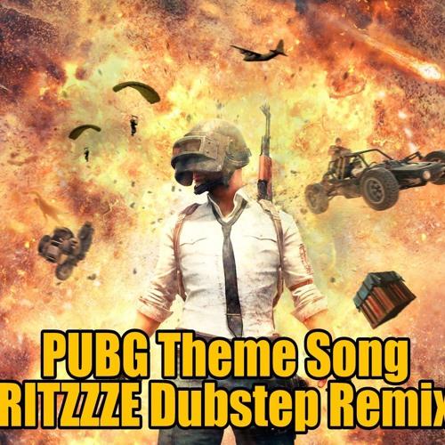Pubg Theme Song Ritzzze Dubstep Remix By Trap Remix Free
