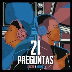 21 Preguntas - Lucho x Monkey (21 Questions, Spanish Version)