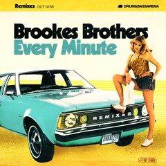 Every Minute - (Bladerunner Remix)