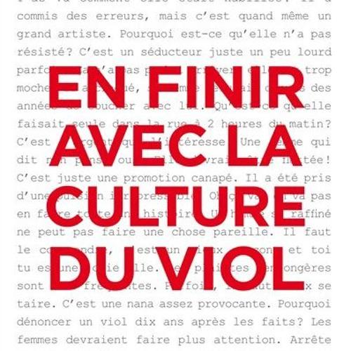 Noémie Renard En Finir Avec La Culture Du Viol