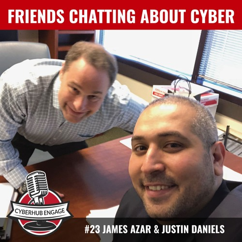 #23 Justin Daniels - Friends chatting about cyber