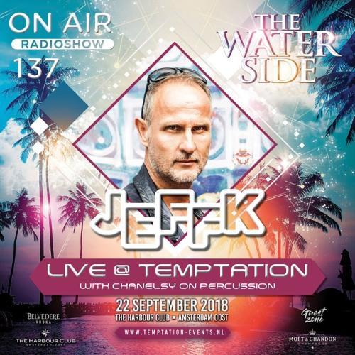 JEFFK - On Air 137 (Live @ Waterside Harbourclub Amsterdam)