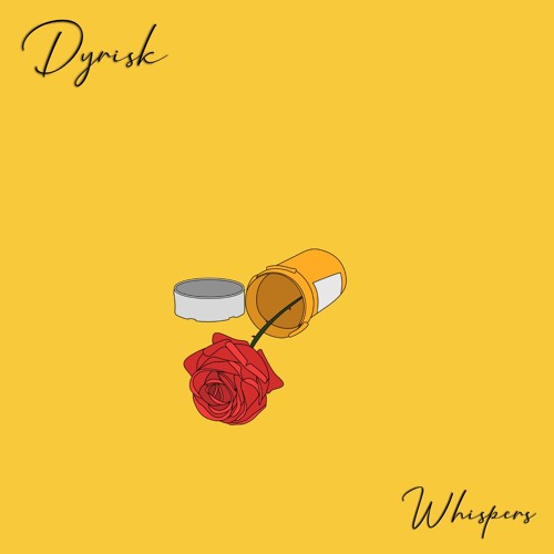 "Dyrisk Ignites Emotions With New Single ""Whispers"""