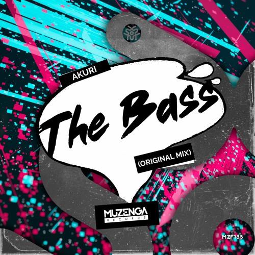 AKURI - The Bass (Original Mix)